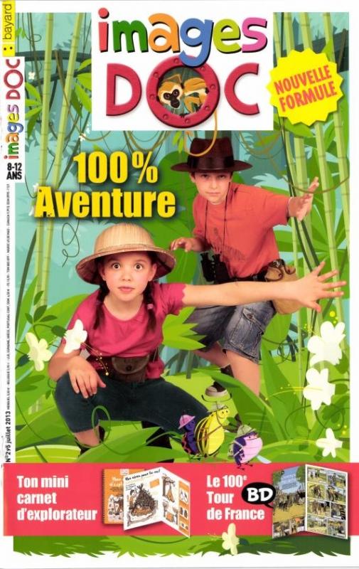 Images Doc n° 295<br /> 100 % aventure (juillet 2013)