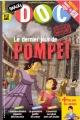 """Afficher """"Images Doc n° 289<br /> Le Dernier jour de Pompéi (janvier 2013)"""""""