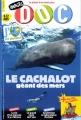 """Afficher """"Images Doc n° 292<br /> Le Cachalot géant des mers (avril 2013)"""""""
