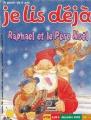 """Afficher """"Je lis déjà n° 152 Raphael et le père Noel"""""""
