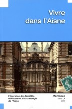 """Afficher """"Fédération des Sociétés d'Histoire et d'Archéologie de l'Aisne n° 60<br /> 2015 - Vivre dans l'Aisne"""""""