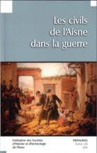 """Afficher """"Fédération des Sociétés d'Histoire et d'Archéologie de l'Aisne n° 59<br /> 2014 - Les civils de l'Aisne dans la guerre"""""""