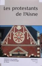"""Afficher """"Fédération des Sociétés d'Histoire et d'Archéologie de l'Aisne n° 55<br /> 2010 - Les protestants de l'Aisne"""""""