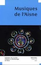 """Afficher """"Fédération des Sociétés d'Histoire et d'Archéologie de l'Aisne n° 54<br /> 2009 - Musiques de l'Aisne"""""""