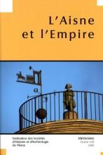 """Afficher """"Fédération des Sociétés d'Histoire et d'Archéologie de l'Aisne n° 53<br /> 2008 - L'Aisne et l?Empire"""""""
