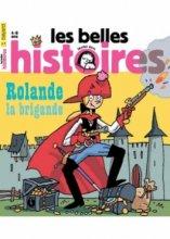 "Afficher ""Les belles histoires n° 494 Rolande la brigande"""