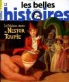 """Afficher """"Les Belles histoires n° 481<br /> Le Fabuleux destin de NestorToupie (janvier 2013)"""""""
