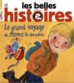 """Afficher """"Les Belles histoires n° 482<br /> Le Grand voyage de Momo le doudou (février 2013)"""""""