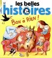 """Afficher """"Les Belles histoires n° 485<br /> Bon à rien ! (mai 2013)"""""""