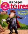 """Afficher """"Les Belles histoires n° 486<br /> Le Chevalier Tromignon (juin 2013)"""""""