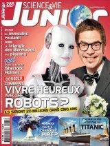 """Afficher """"Science & vie Junior n° 285<br /> Comment vivre heureux avec les robots?(juin 2013)"""""""