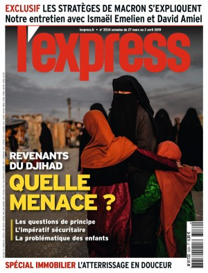 "Afficher ""L'Express n° 3534 L'Express - 27 mars 2019 - 02 avril 2019"""