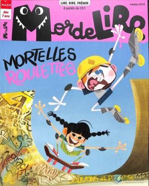 """Afficher """"MordeLire n° 2019<br /> Mortelles roulettes"""""""