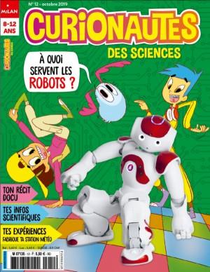 """Afficher """"Curionautes des sciences n° 2019<br /> A quoi servent les robots?"""""""