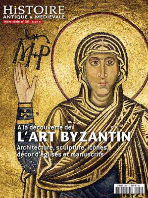 """Afficher """"Histoire antique et médiévale : A la découverte de l'art byzantin : Architecture, sculpture, icônes, décors d'églises et manuscrits"""""""