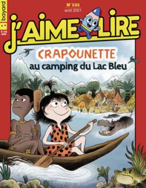 """Afficher """"J'aime lire n° 535Crapounette au camping du lac bleu"""""""