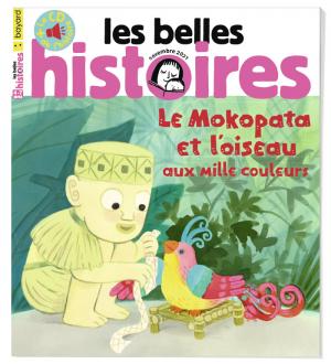 """Afficher """"Les belles histoires n° 587le mokopata et l'oiseau aux milles couleurs"""""""